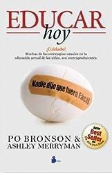 Educar hoy (Spanish Edition)