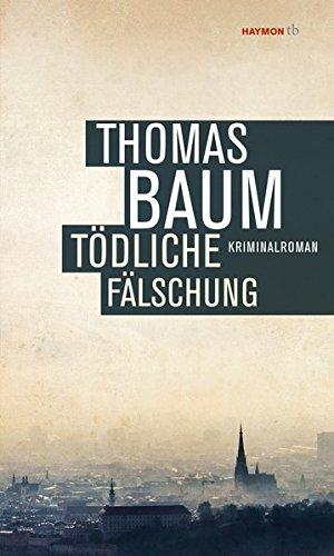 Tödliche Fälschung: Kriminalroman (HAYMON TASCHENBUCH)