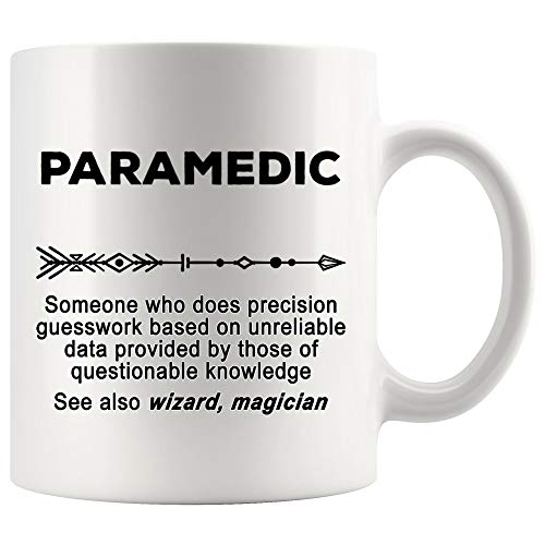 Paramedic Coffee Mug - Paramedic Mug Best Nurse Ever Coffee Cup - Definition Meaning Funny Gift Idea For EMS EMT Worlds Most Okayest Ambulance Emergency Medical Technician Physician