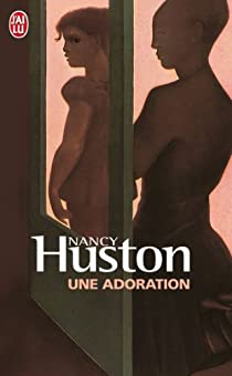 Une adoration par Huston