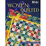 Woven and Quilted, Mary A. Caplinger, 1564770915
