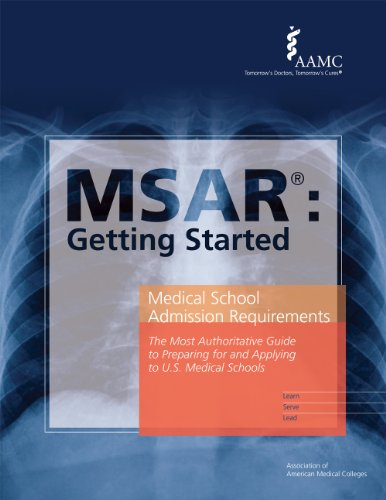 MSAR: Getting Started (Official Guide to Medical School Admissions)