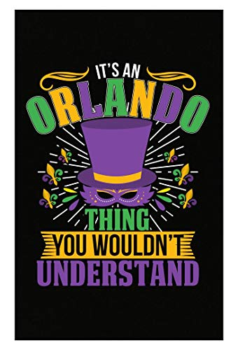 Amazing Fan Store It's an Orlando Thing You Wouldn't Understand Mardi Gras Gift - Poster