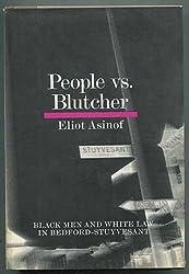 People vs. Blutcher: Black Man and White Law in Bedford-Stuyvesant