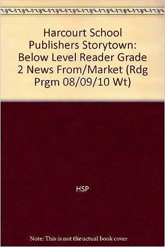 Harcourt School Publishers Storytown Below Level Reader