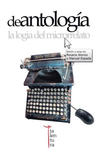 Amazon.com: De antología: la logia del microrrelato (Spanish ...