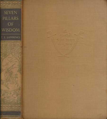Seven Pillars Of Wisdom. A Triumph. De Luxe Edition
