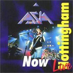 Now: Live In Nottingham by Asia (2003-01-01) (Asia Live Cd)