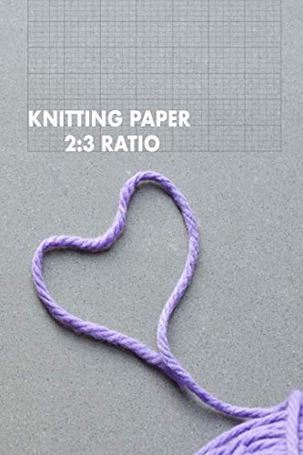 KNITTING PAPER 2:3 RATIO: 6x9 rectangular grid paper for designing knitting charts patterns