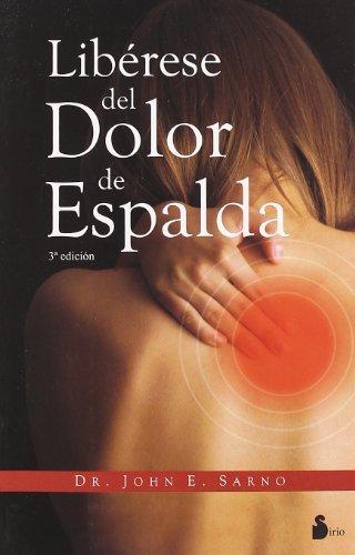 Liberese del dolor de espalda (Spanish Edition)