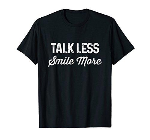Talk Less Smile More | Historic Hamilton Quote Shirt