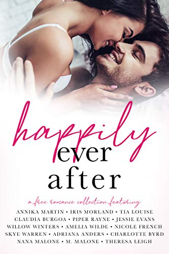 Happily Ever After: A Romance Collection