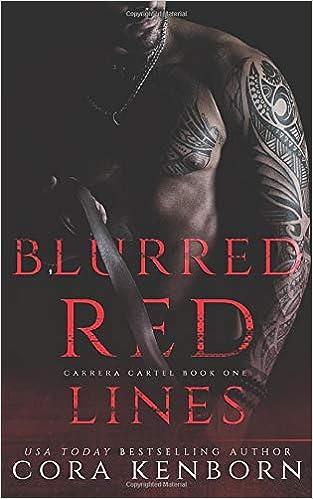Blurred Red Lines: A Carrera Cartel Novel (The Carrera ...