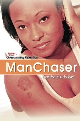 Download ManChaser: OverComing Rejection PDF