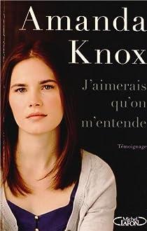 J'aimerais qu'on m'entende par Knox