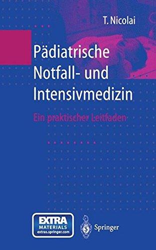 Pädiatrische Notfall- und Intensivmedizin: Ein praktischer Leitfaden