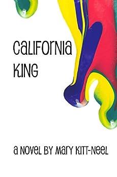 California King by [Kitt-Neel, Mary]