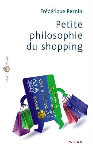 Télécharger en ligne Petite philosophie du shopping pdf epub