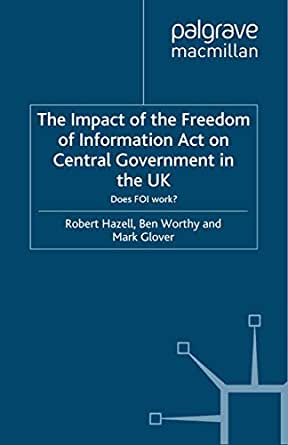 The Impact of the Freedom of Information Act on Central