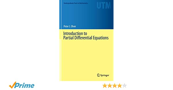 Introduction to partial differential equations undergraduate texts introduction to partial differential equations undergraduate texts in mathematics peter j olver 9783319020983 amazon books fandeluxe Gallery