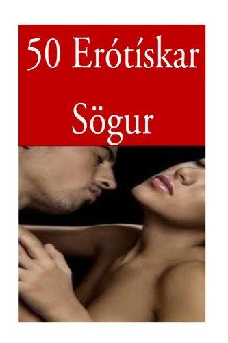 50 Erótískar Sögur (Icelandic Edition) pdf