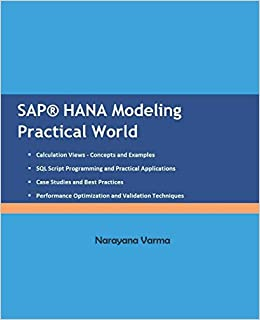 SAP HANA Modeling Practical World: Amazon ca: Narayana Varma: Books