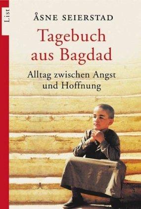 Tagebuch aus Bagdad: Alltag zwischen Angst und Hoffnung
