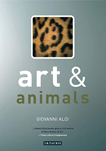 Art and Animals (Art and Series) por Giovanni Aloi