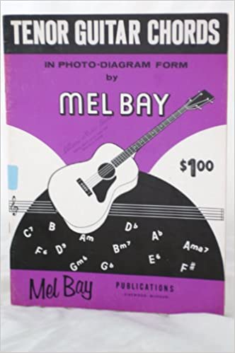 Tenor Guitar Chords In Photo Diagram Form Mel Bay Amazon Books