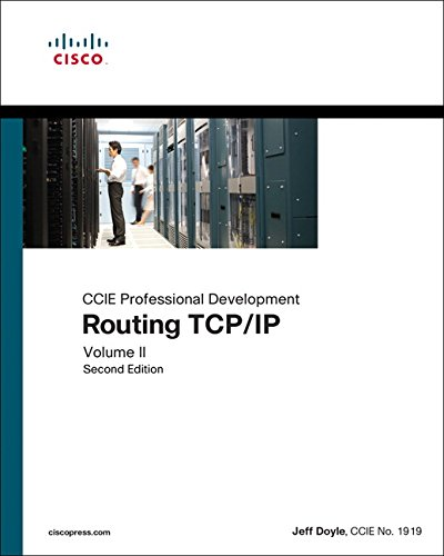 Routing TCP/IP, Volume II: CCIE Professional Development (2nd -