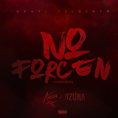 ... No Forcen [Explicit]