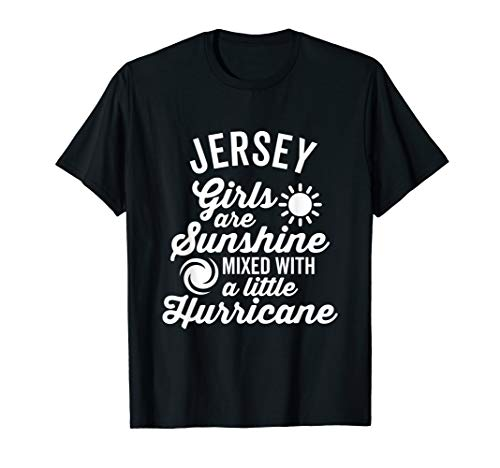 Jersey Girls Are Sunshine and a Hurricane T-Shirt (Dark)