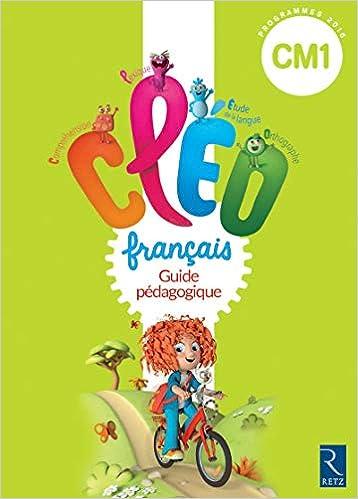 Français CM1 CLEO : Guide pédagogique (1Cédérom): Amazon.es: Antoine Fetet, Collectif: Libros en idiomas extranjeros