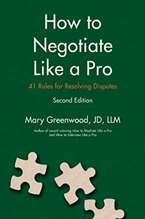 How to Negotiate Like a Pro - 2nd Edition