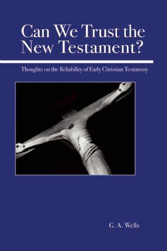 Download Can We Trust the New Testament?: Thoughts on the Reliability of Early Christian Testimony pdf