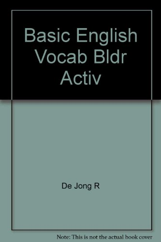 Vocabulary Builder Basic (Basic English Vocabulary Builder Activity Book/Workbook)