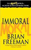 Immoral: A Novel (Jonathan Stride Book 1)