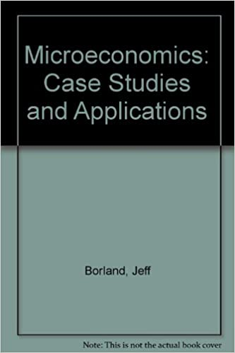 Book Microeconomics: Case Studies and Applications