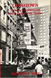Chinatown : Economic Adaptation and Ethnic Identity of the Chinese, Wong, Bernard, 0030589061