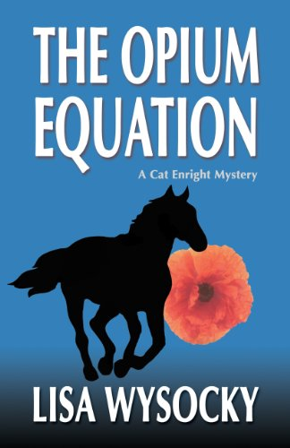 (The Opium Equation: A Cat Enright Equestrian Mystery (A Cat Enright Mystery))