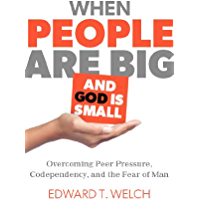 When People are Big and God is Small (English Edition)