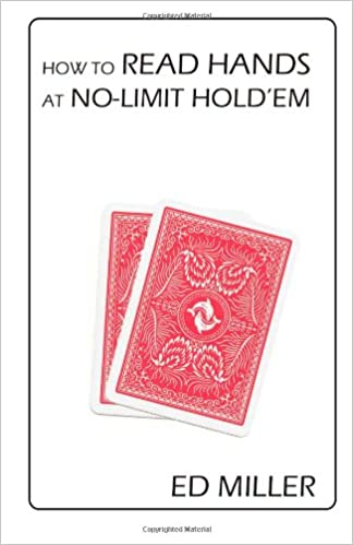 How To Read Hands At No-Limit Hold\'em: Ed Miller: 9781468001310 ...