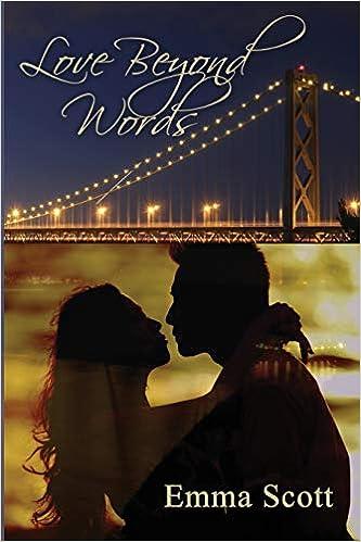 Amazon Fr Love Beyond Words Emma Scott Livres