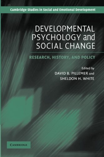 Developmental Psychology and Social Change: Research, History and Policy (Cambridge Studies in Social and Emotional Deve