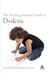 The Teaching Assistant's Guide to Dyslexia (Teaching Assistant's)