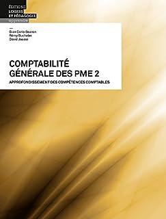 Comptabilité générale des PME 2 : Approfondissement des compétences comptables