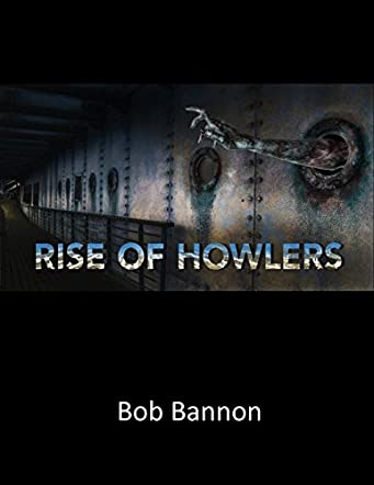 Rise of Howlers
