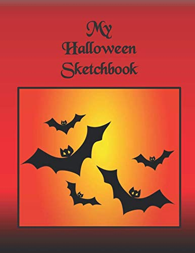 My Halloween Sketchbook: For Kids to use during the spooky season. Large sketchbook, 100 blank pages to draw, sketch and paint scary stuff like bats, skulls, cats and witches]()