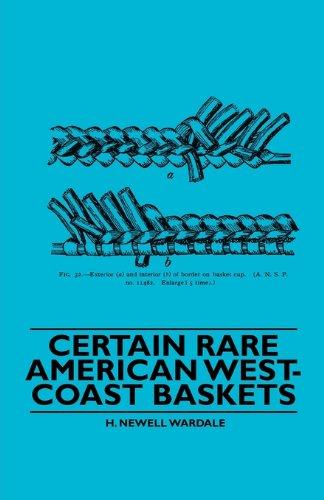 Download Certain Rare American West-Coast Baskets PDF