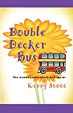 Double Decker Bus, Kerry Stott, 1609107608